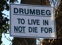 Drumbeg protest notice.....DRUMBEG - TO LIVE IN NOT DIE FOR
